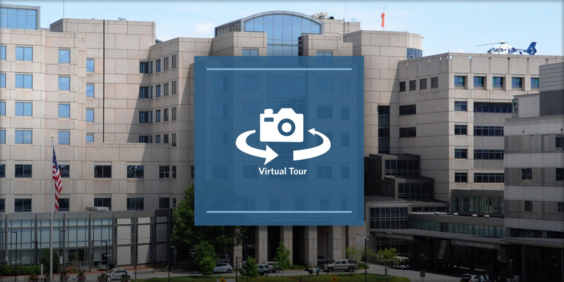 N.C. Women's Hospital Virtual Tour